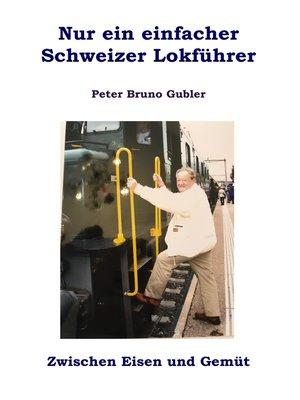 cover image of Nur ein einfacher Schweizer Lokführer