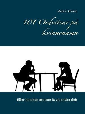 cover image of 101 Ordvitsar på kvinnonamn
