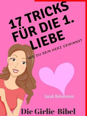 cover image of 17 Tricks für die erste Liebe--Die Girlie-Bibel