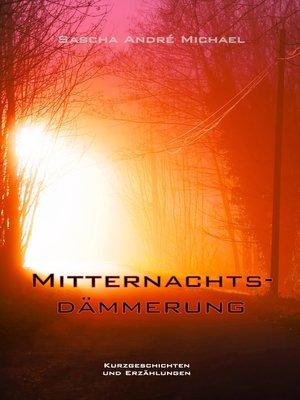 cover image of Mitternachtsdämmerung