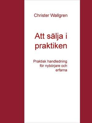 cover image of Att sälja i praktiken