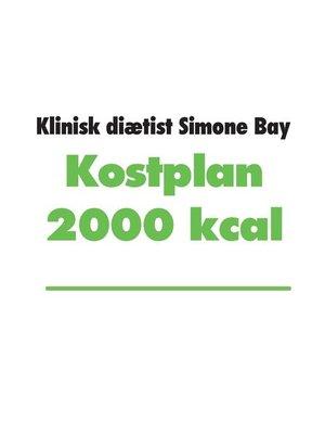 cover image of Kostplan 2000 kcal