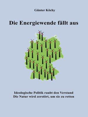 cover image of Die Energiewende fällt aus