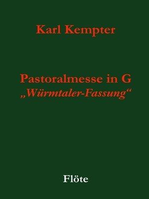 cover image of Kempter--Pastoralmesse in G. Flöte