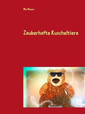cover image of Zauberhafte Kuscheltiere