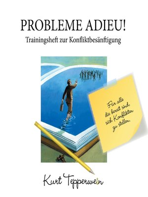 cover image of Probleme Adieu! -Trainingsheft zur Konfliktbesänftigung