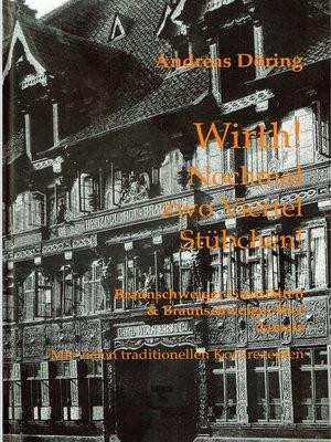cover image of Wirth! Nochmal zwo Viertel Stübchen!