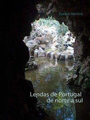 cover image of Lendas de Portugal de norte a sul