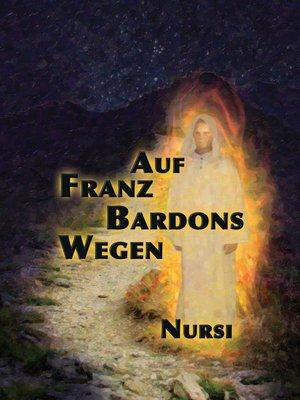 cover image of Auf Franz Bardons Wegen