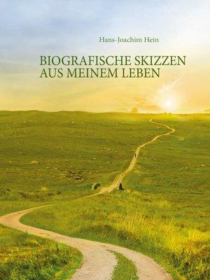 cover image of Biografische Skizzen aus meinem Leben