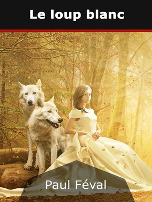 cover image of Le loup blanc