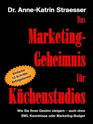 cover image of Das Marketing-Geheimnis für Küchenstudios