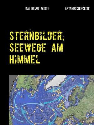 cover image of Sternbilder, Seewege am Himmel