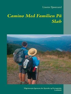 cover image of Camino Med Familien På Slæb