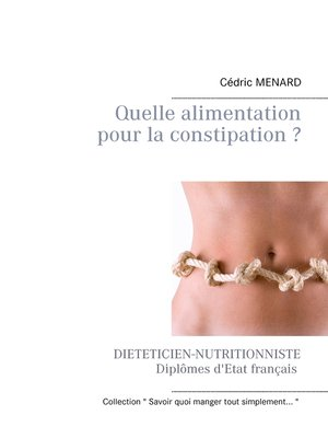cover image of Quelle alimentation pour la constipation ?