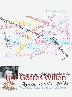 cover image of Um Gottes Willen