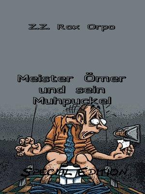 cover image of Meister Ömer und sein Muhpuckel Special Edition