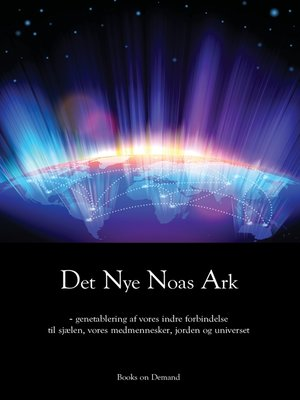cover image of Det Nye Noas Ark