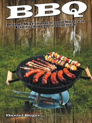 cover image of BBQ--Rubs, Marinaden und Saucen