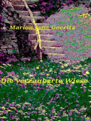 cover image of Die verzauberte Wiese