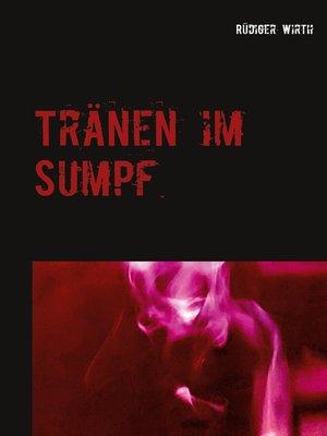 cover image of Tränen im Sumpf