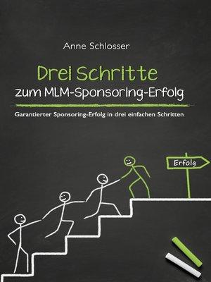 cover image of Drei Schritte zum MLM-Sponsoring-Erfolg