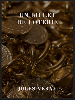cover image of Un billet de loterie