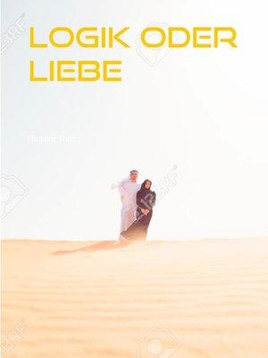 cover image of Logik oder Liebe