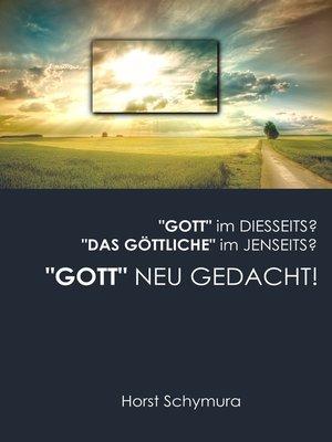 """cover image of """"Gott"""" neu gedacht!"""