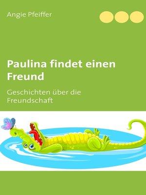 cover image of Paulina findet einen Freund