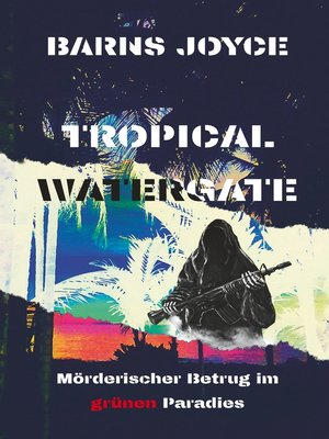 cover image of Tropical Watergate