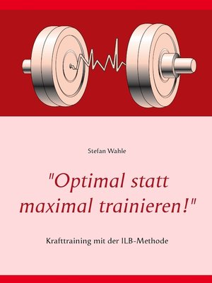"cover image of ""Optimal statt maximal trainieren!"""