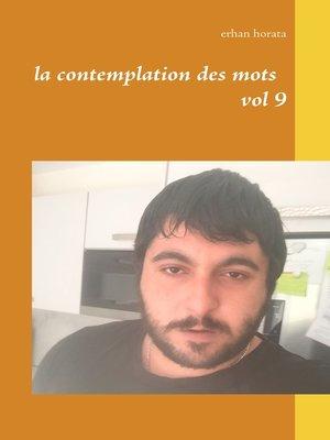 cover image of la contemplation des mots vol 9