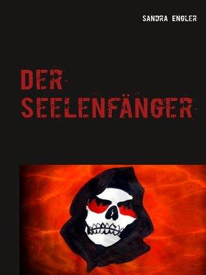 cover image of Der Seelenfänger