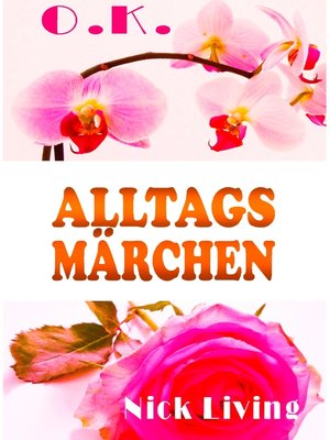cover image of O.K.--Alltagsmärchen