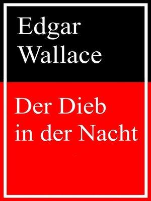 cover image of Der Dieb in der Nacht