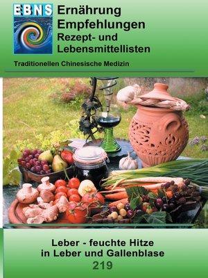 cover image of Ernährung--TCM--Leber--feuchte Hitze in Leber und Gallenblase