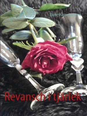 cover image of Revansch i tjärlek