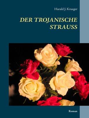 cover image of Der trojanische Strauß