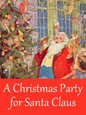 cover image of A Christmas Party for Santa Claus
