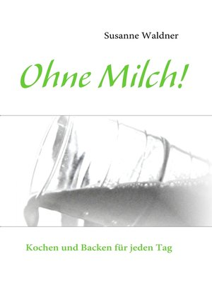cover image of Ohne Milch!