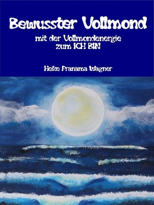 cover image of Bewusster Vollmond