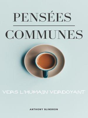 cover image of Pensées Communes