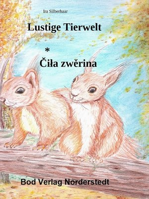 cover image of Lustige Tierwelt / Cila zwerina