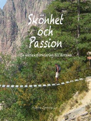 cover image of Skönhet och passion--En kärleksförklaring till Korsika