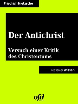 cover image of Der Antichrist – Versuch einer Kritik des Christentums