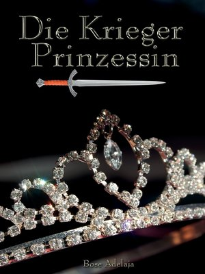 cover image of Die Kriegerprinzessin