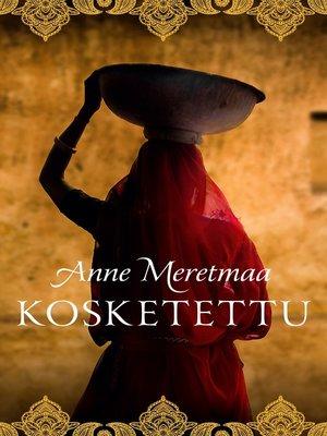 cover image of Kosketettu
