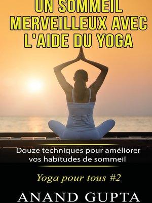 cover image of Un sommeil merveilleux avec l'aide du yoga