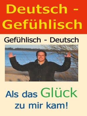 cover image of Deutsch--Gefühlisch / Gefühlisch--Deutsch